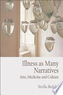 Illness as Many Narratives