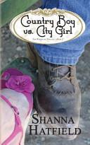 Country Boy Vs. City Girl