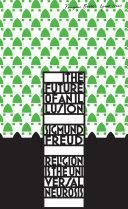 The Future of an Illusion ebook