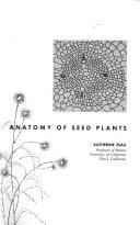 Anatomy of seed plants - Katherine Esau - Google Books