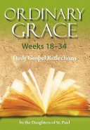 Ordinary Grace  Weeks 18 34