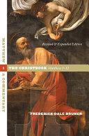 Matthew: The Christbook, Matthew 1-12