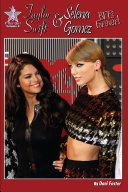 Taylor Swift and Selena Gomez: BFFs Forever! Book