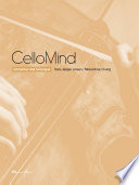 """CelloMind: Intonation and Technique"" by Hans Jørgen Jensen, Minna Rose Chung"
