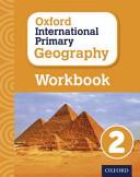 Oxford International Primary Geography: Workbook 2