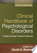 Clinical Handbook of Psychological Disorders  Fifth Edition