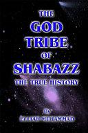 The God Tribe of Shabazz – The True History Pdf/ePub eBook