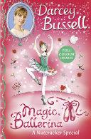A Nutcracker Colour Special (Magic Ballerina) Pdf/ePub eBook