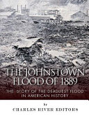 The Johnstown Flood of 1889 Book