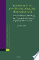 Faiblesse et force, présidence et collégialité chez Paul de Tarse