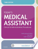 """Today's Medical Assistant E-Book: Clinical & Administrative Procedures"" by Kathy Bonewit-West, Sue Hunt, Edith Applegate"