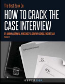 The Best Book on How to Crack the Case Interview