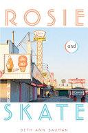 Rosie and Skate