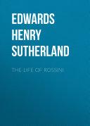 The Life of Rossini [Pdf/ePub] eBook