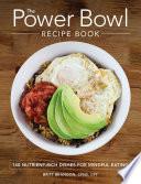 The Power Bowl Recipe Book Book