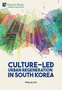 Culture-Led Urban Regeneration in South Korea [Pdf/ePub] eBook