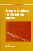 Organic Coatings for Corrosion Control Book