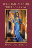 The Spirit and the Bride Say, Come. Pdf/ePub eBook