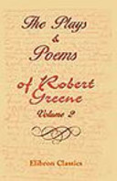 The Plays and Poems of Robert Greene