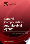 Natural Compounds as Antimicrobial Agents Book