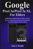 Google Pixel 3a Pixel 3aXL For Elders