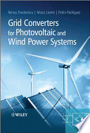 Grid Converters for Photovoltaic and Wind Power Systems Book
