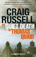 The Quiet Death of Thomas Quaid by Craig Russell