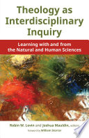 Theology as Interdisciplinary Inquiry