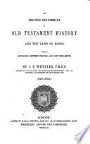An Analysis And Summary Of Old Testament History And The Laws Of Moses Fourth Edition