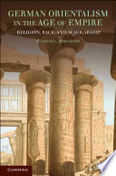 German Orientalism in the Age of Empire