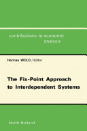 The Fix Point Approach to Interdependent Systems