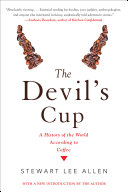The Devil s Cup  A History of the World According to Coffee