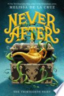 Never After: The Thirteenth Fairy