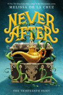 Never After: The Thirteenth Fairy Book