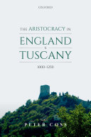 The Aristocracy in England and Tuscany, 1000 - 1250 Pdf/ePub eBook