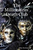 The Millionaires' Death Club