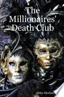 """The Millionaires' Death Club"" by Mike Hockney"
