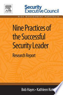 Nine Practices of the Successful Security Leader Book