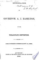 Message of Governor A  J  Hamilton  to the Texas State Convention