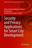 Security and Privacy Applications for Smart City Development