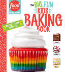 Food Network Magazine The Big  Fun Kids Baking Book Free 14 Recipe Sampler