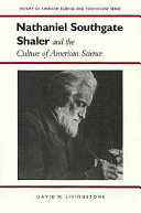 Nathaniel Southgate Shaler and the Culture of American Science