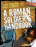 Roman Soldier S Handbook