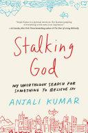 Stalking God