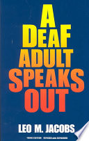 A Deaf Adult Speaks Out Book