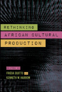 Pdf Rethinking African Cultural Production Telecharger