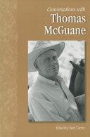 Conversations with Thomas McGuane