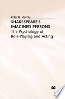 Shakespeare   s Imagined Persons