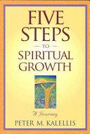 Five Steps to Spiritual Growth
