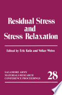Residual Stress And Stress Relaxation Book PDF